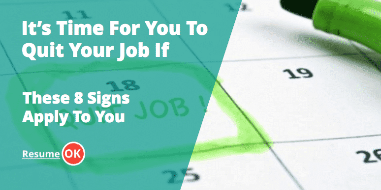 It's Time For You To Quit If These 8 Signs Apply To You
