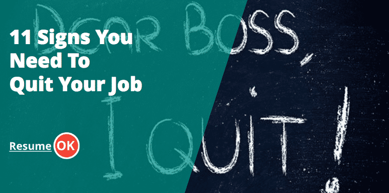 11 Signs You Need To Quit Your Job