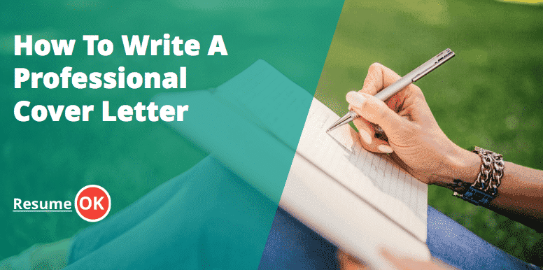 ResumeOK  How To Write A Professional Cover Letter