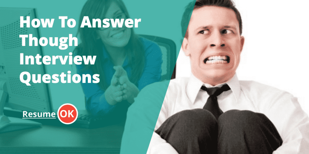 how-to-answer-though-interview-questions