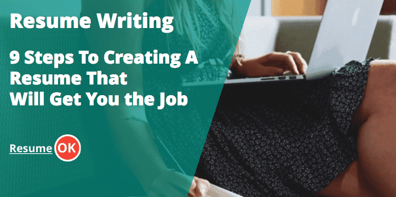 resume writing 9 steps to writing a great resume