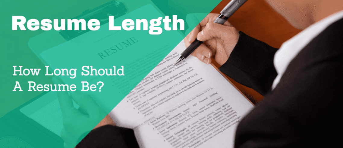 Resume Length - How Long Should A Resume Be?