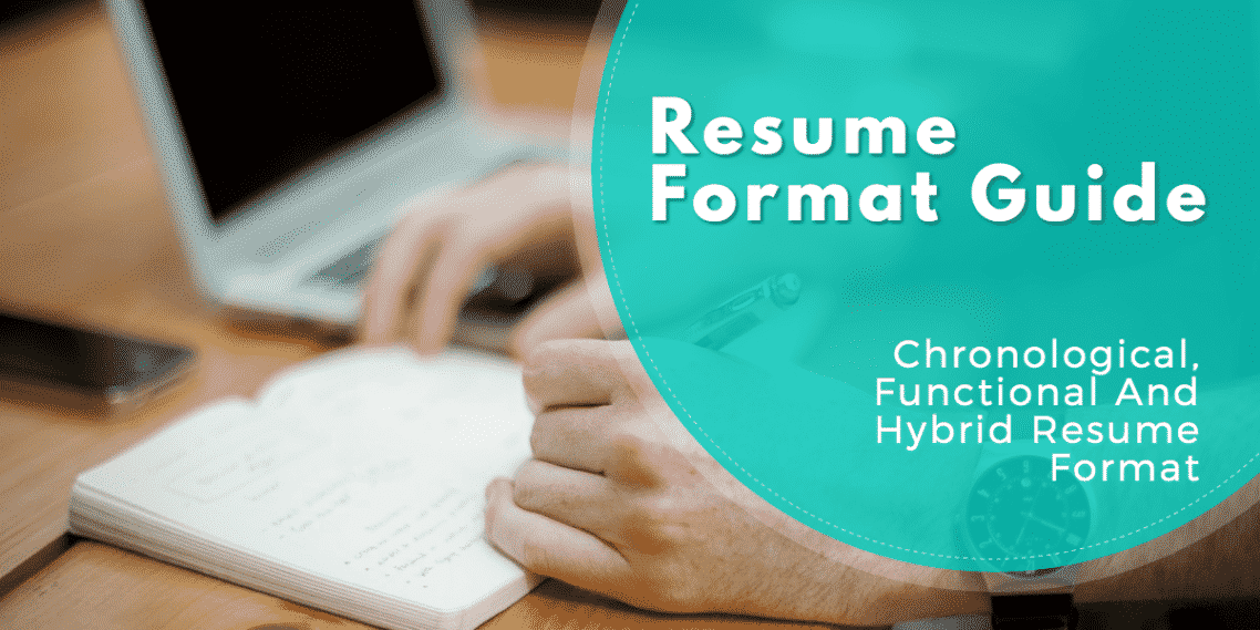 Resume Format Guide (Chronological, Functional And Combo)