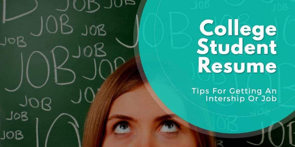 College Student Resume – Tips For Getting An Internship Or Job