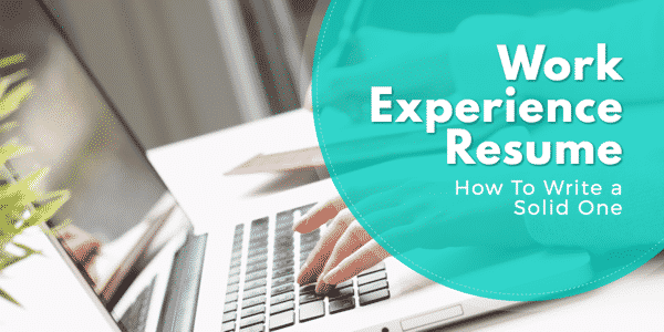 work experience resume - How To Write Work Experience On A Resume