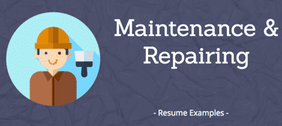 Maintenance & Repairing resumes