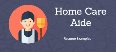 home care aide resumes
