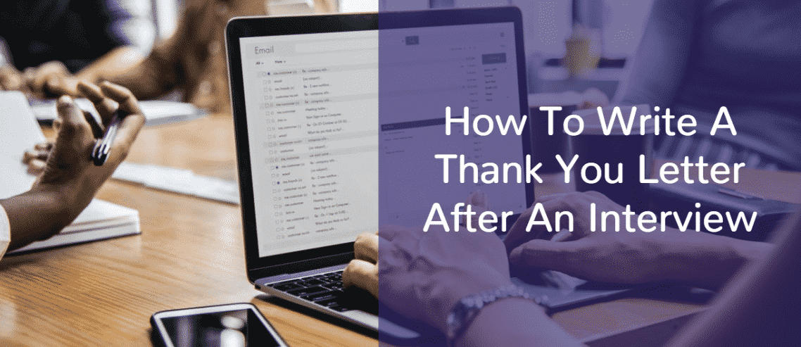 How To Write A Thank You Letter After An Interview